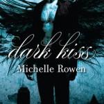 dark kiss michelle rowen