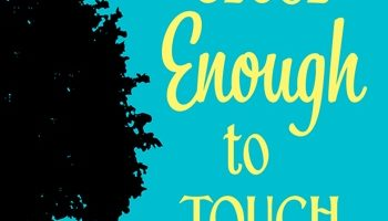 Book Review and Giveaway: Close Enough to Touch
