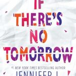 Book Club: If There's No Tomorrow