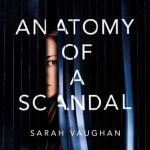 Book Club: Anatomy of A Scandal