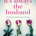 Book Club: It's Always The Husband