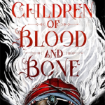 BOOK CLUB: Children of Blood and Bone
