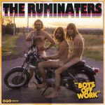The Ruminaters – Boys off Work