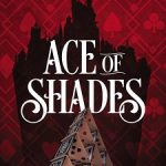 BOOK CLUB: Ace of Shades