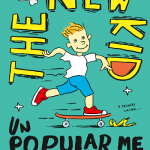BOOK CLUB: The New Kid – Unpopular Me