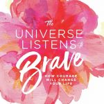 BOOK CLUB: The Universe Listens to the Brave
