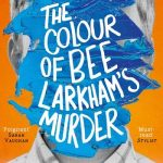 Book Review: The Colour of Bee Larkham's Murder