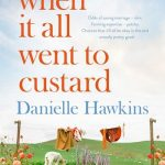 BOOK CLUB: When It All Went To Custard