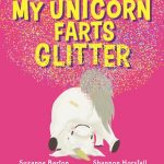 BOOK CLUB: My Unicorn Farts Glitter