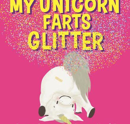 BOOK CLUB: My Unicorn Farts Glitter