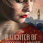 BOOK CLUB: The Daughter of Victory Lights